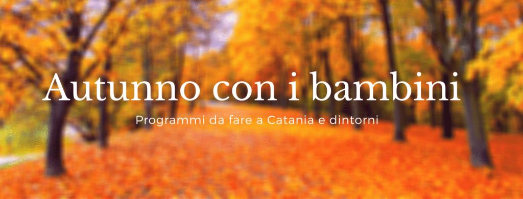 attività autunnali per bambini a Catania