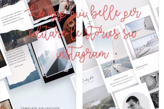 App e consigli per rendere più belle le tue stories su Instagram